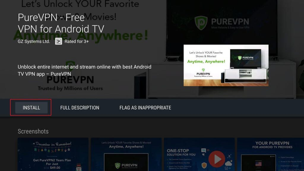 Click the PureVPN icon and select Installto get the app on your Android TV.
