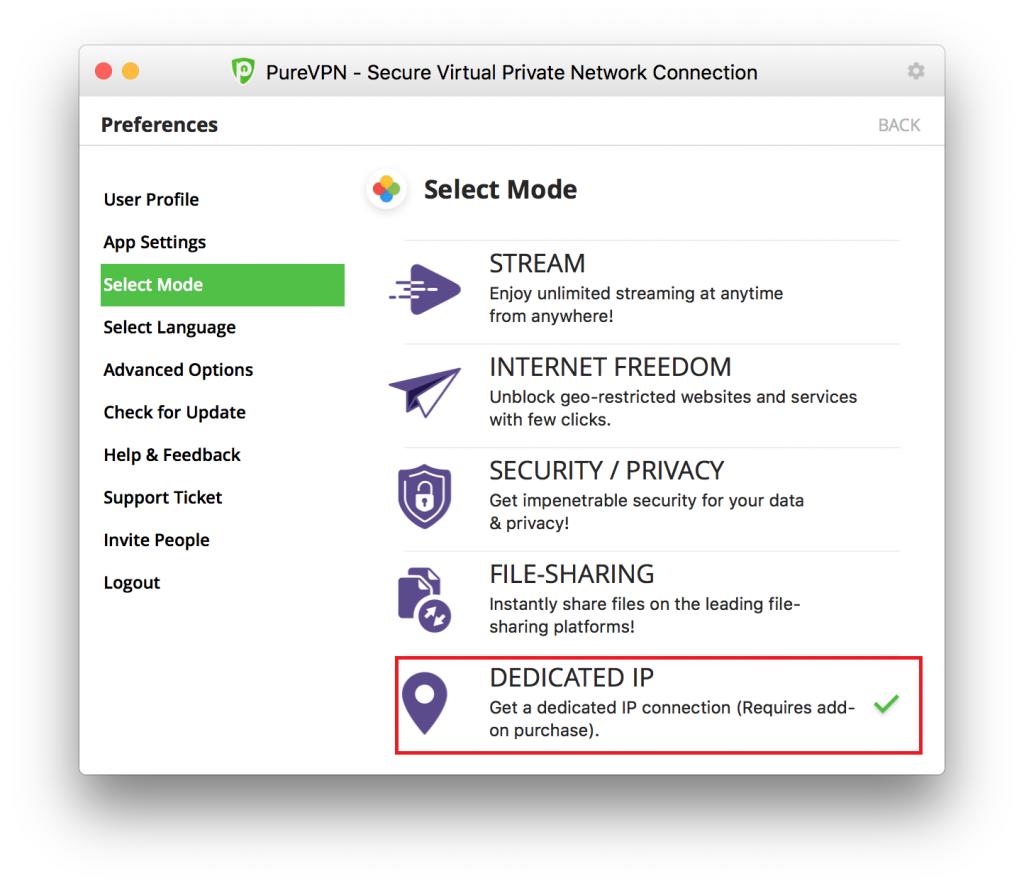 Select Dedicated IP mode in purevpn
