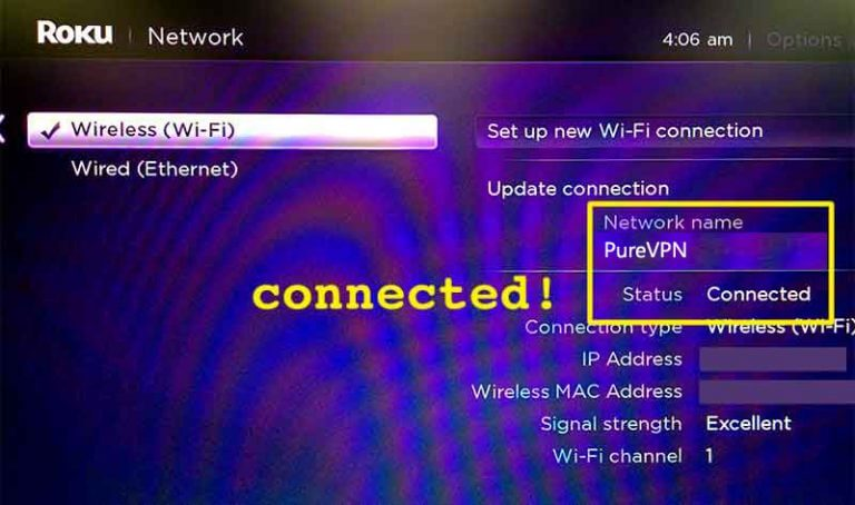 Roku is now connected to PureVPN